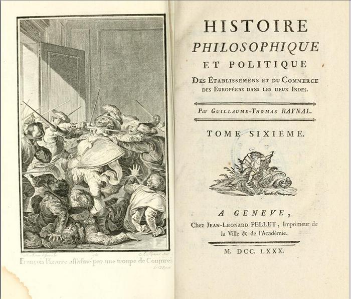 Histoire philosophique et politique de Raynal avec la collaboration de Diderot.